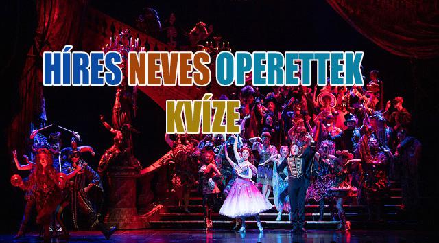 Híres operettek, híres zenészek, híres dallamok kvíze